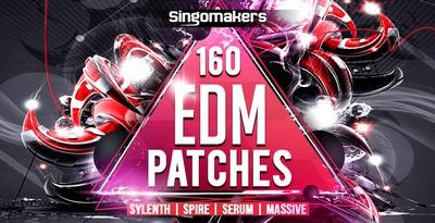EDM Patches - Sylenth, Spire, Serum & Massive