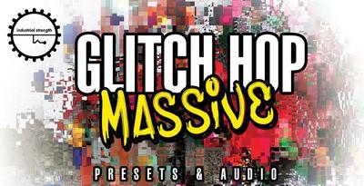 Glitch Hop Massive