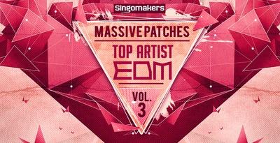 Top Artist EDM Massive Patches