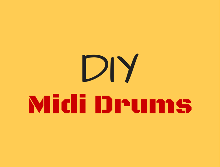 DIY Midi Drums