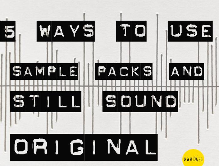 using sample packs in a production