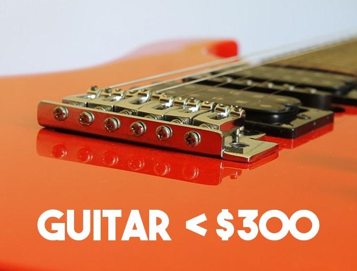 guitar under $300