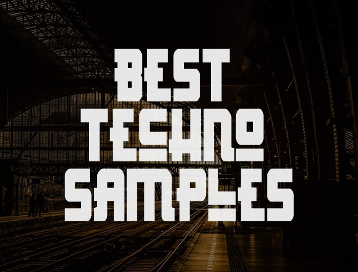 Best Techno Samples