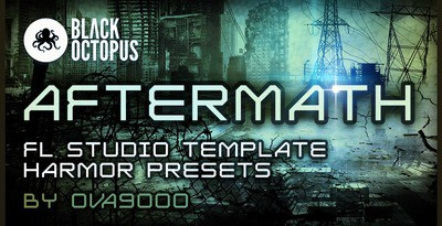 Aftermath - FL Studio Template