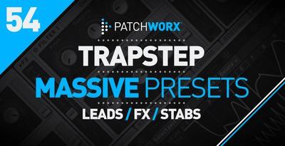 Trapstep Massive Presets