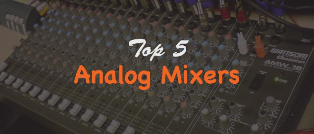 |Top 5| What's The Best Analog Mixer?