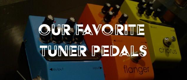 Best Tuner Pedals