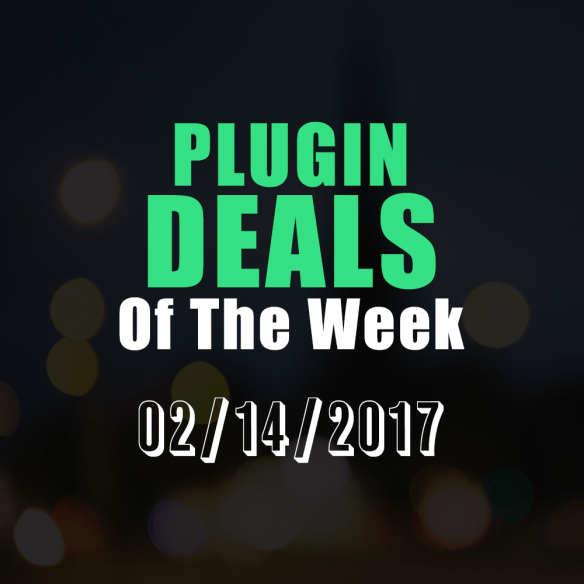 Deals Of The Week 02-14-2017