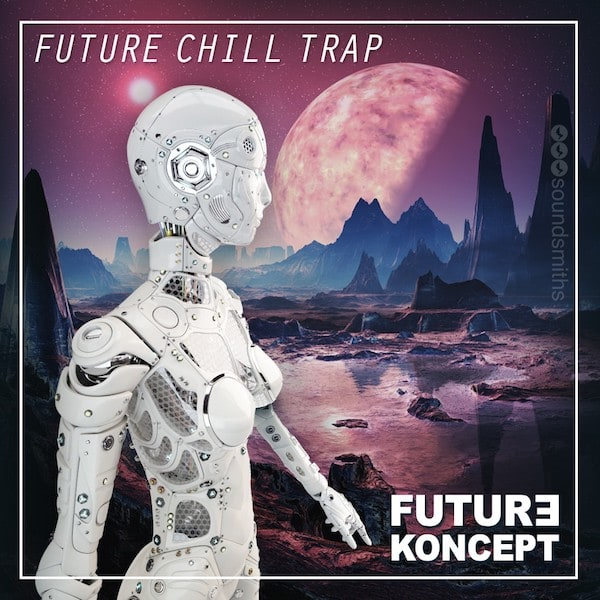 Future Chill Trap Sale