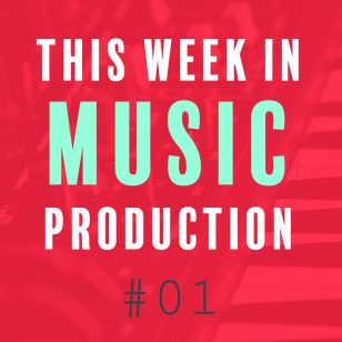 This week In music production